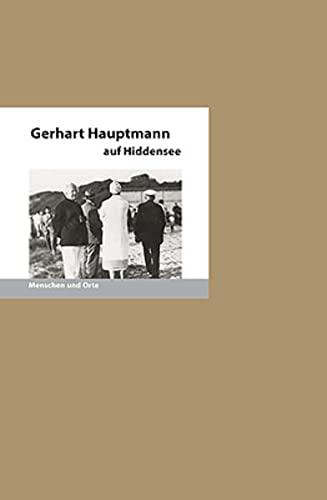 9783937434391: Gerhart Hauptmann auf Hiddensee
