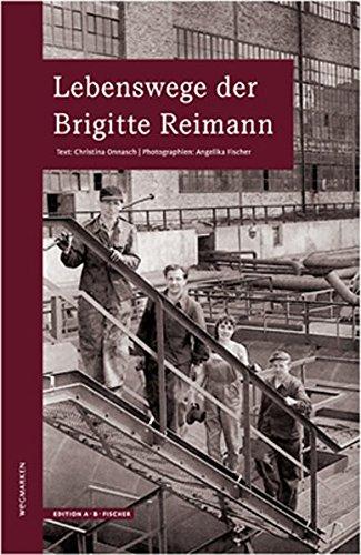 9783937434483: Lebenswege der Brigitte Reimann: wegmarken