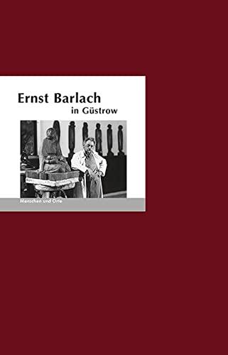 9783937434636: Ernst Barlach in Güstrow