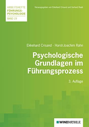 Psychologische Grundlagen im Führungsprozess (Paperback) - Ekkehard Crisand, Horst-Joachim Rahn