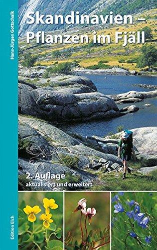 Skandinavien - Pflanzen im Fjäll: Bestimmungsbuch für: Hans-Jürgen Gottschalk