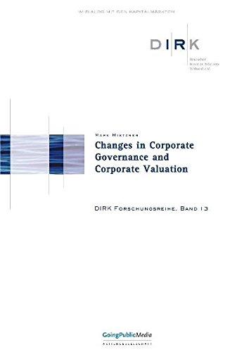 Changes in Corporate Governance and Corporate Valuation: Mark Mietzner