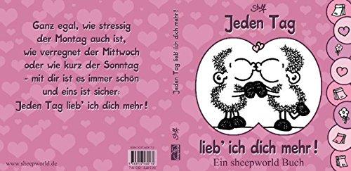 9783937460178: Jeden Tag lieb' ich dich mehr!: Ein sheepworld Buch