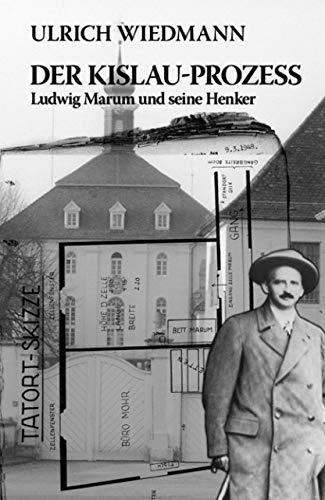 9783937467405: Der Kislau-Prozess. Ludwig Marum und seine Henker: Ein szenischer Bericht