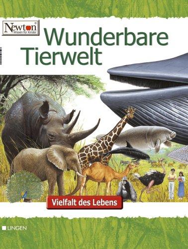 9783937490663: Newton - Wunderbare Tierwelt