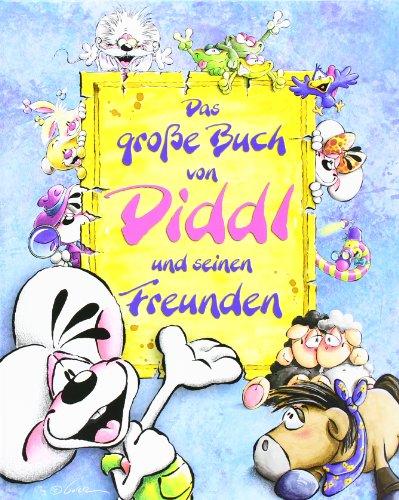 9783937511009: Das große Buch von Diddl und seinen Freunden.