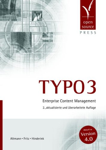 9783937514185: Typo3: Enterprise Content Management: [Aktuell Zu Version 4.0]