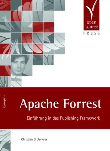 9783937514369: Apache Forrest: Einführung in das Publishing Framework