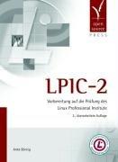9783937514659: LPIC-2: Vorbereitung auf die Pr�fung des Linux Professional Institute