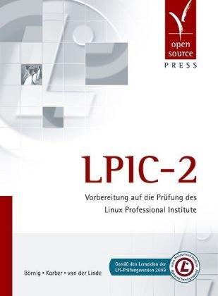 9783937514888: LPIC-2: Vorbereitung auf die Prüfung des Linux Professional Institute