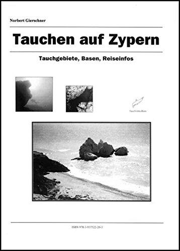 9783937522203: Tauchen auf Zypern: Tauchgebiete, Basen, Reiseinfos (Livre en allemand)