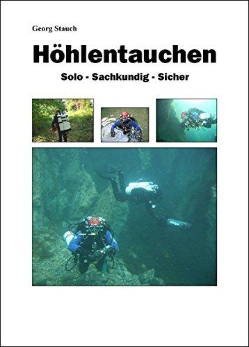 9783937522326: Höhlentauchen: Solo - Sachkundig - Sicher