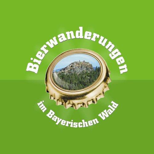 Bierwanderungen im Bayerischen Wald