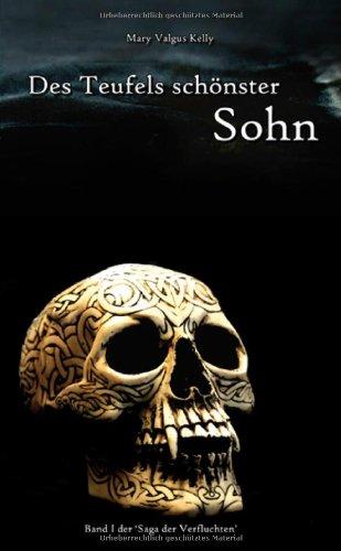 9783937536651: Des Teufels schönster Sohn: Saga der Verfluchten 01