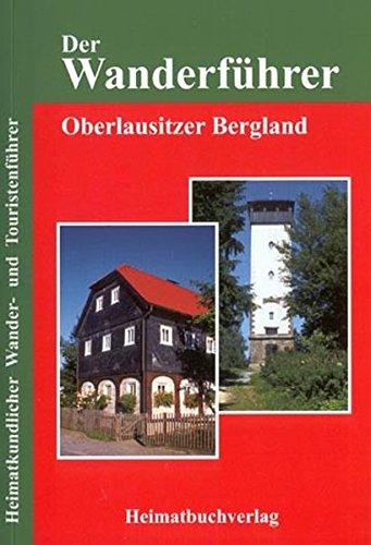 9783937537047: Der Wanderführer, Oberlausitzer Bergland