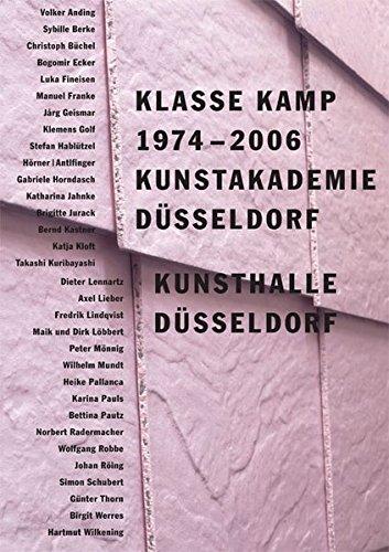 Klasse Kamp 1974-2006: Kunstakademie D?sseldorf: n/a