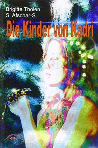 Die Kinder von Kadri: Brigitte Tholen