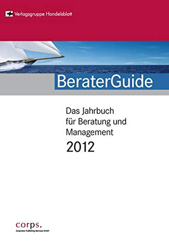 9783937596433: BeraterGuide 2012: Das Jahrbuch für Beratung und Mangement