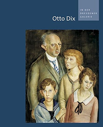 9783937602950: Otto Dix in Der Dresdener Galerie (German Edition)