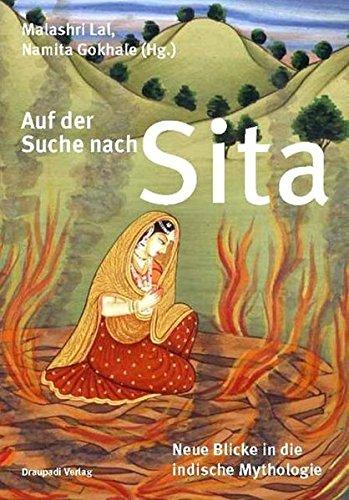 Auf der Suche nach Sita: Neue Blicke: Malashri Lal, Namita