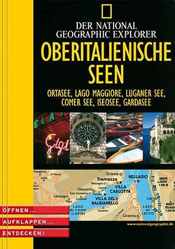 9783937606026: Der National Geographic Explorer Oberitalienische Seen