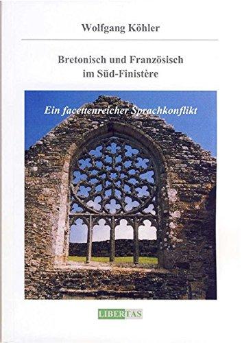 9783937642093: Bretonisch und Französisch im Süd-Finistère: Ein facettenreicher Sprachkonflikt