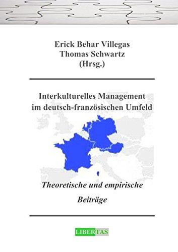 9783937642178: Interkulturelles Management im deutsch-franz�sischen Umfeld: Theoretische und empirische Beitr�ge