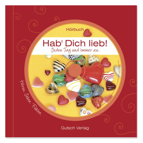 Hab Dich lieb! Geschenkbuch (inkl.Hörbuch): diverse