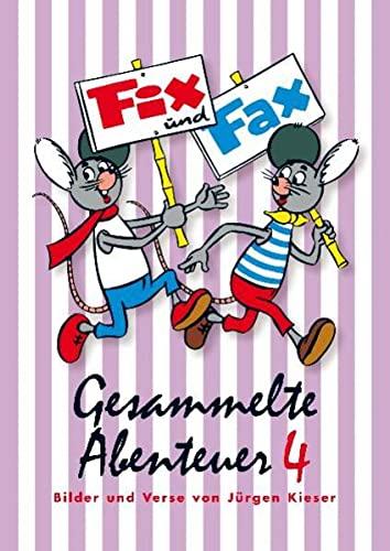 Gesammelte Abenteuer 04. Fix und Fax (Paperback)