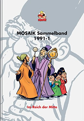 MOSAIK Sammelband 46 Im Reich der Mitte
