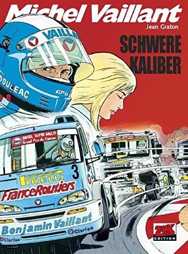9783937649993: Michel Vaillant 49. Schwere Kaliber
