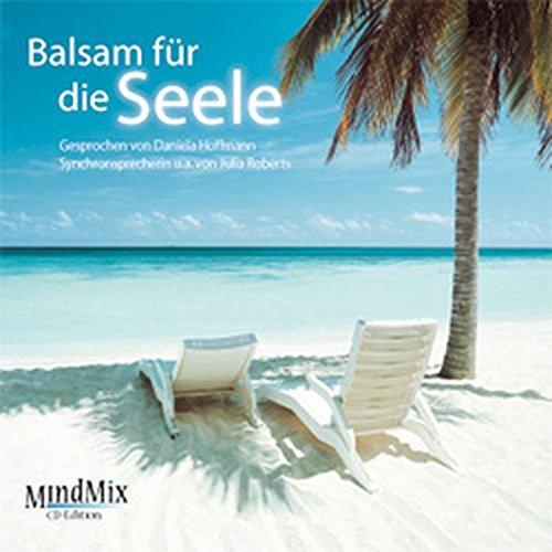 9783937652030: Balsam für die Seele / CD: MindMix CD-Edition