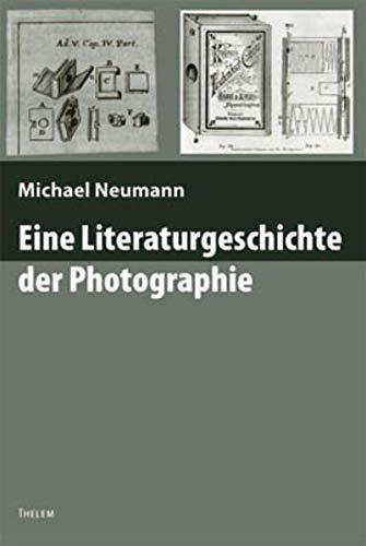 9783937672212: Eine Literaturgeschichte der Photographie