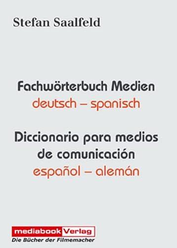 9783937708034: Fachw�rterbuch Medien. Deutsch-Spanisch / Spanisch-Deutsch: Diccionario para medios de comunicaci�n. Espa�ol-Alem�n
