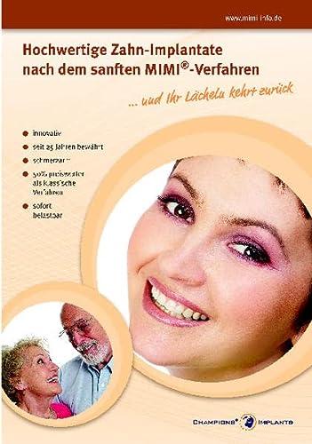 9783937708836: ... und Ihr Lächeln kehrt zurück: Die Infobroschüre über bezahlbare und schmerzarme Zahnimplantate für Jedermann