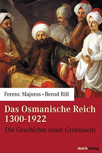 9783937715254: Das Osmanische Reich 1300-1922