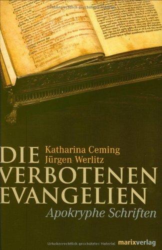 Die verbotenen Evangelien : apokryphe Schriften [kf5h)