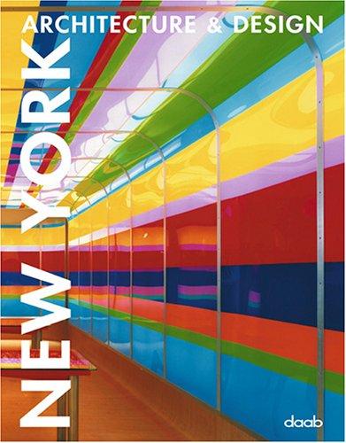 New York Architecture & Design (Architecture & Design Book) (Daab Architecture & Design...