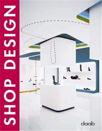 Shop Design (Design Books): daab