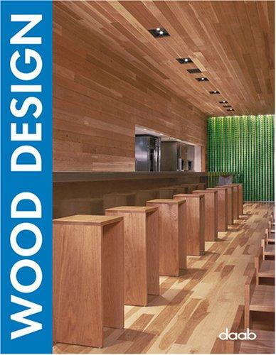 Wood Design (Design Books): daab
