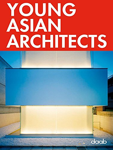 Young Asian Architects: Dt. /Engl. /Franz. /Span.