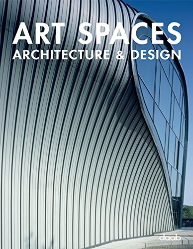 Art Spaces. Architecture & Design