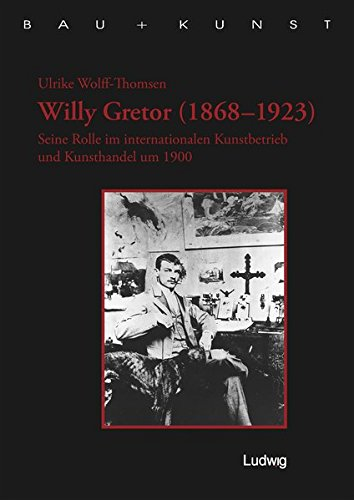 9783937719337: Willy Gretor (1868-1923)