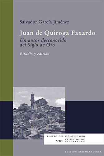 JUAN DE QUIROGA FAXARDO. UN AUTOR DESCONOCIDO: GARCIA JIMENEZ, S.