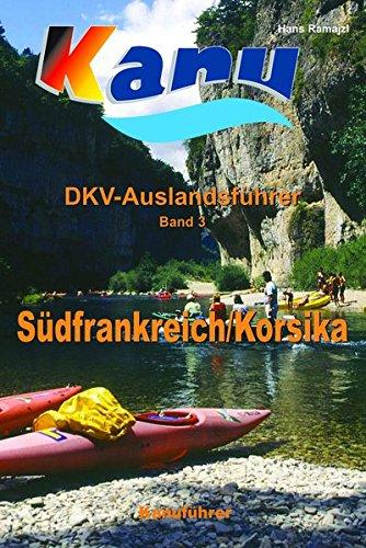 9783937743073: DKV Auslandsf�hrer 03. S�dfrankreich, Korsika