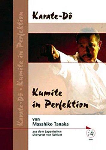 9783937745107: Karate-Dô, Kumite in Perfektion
