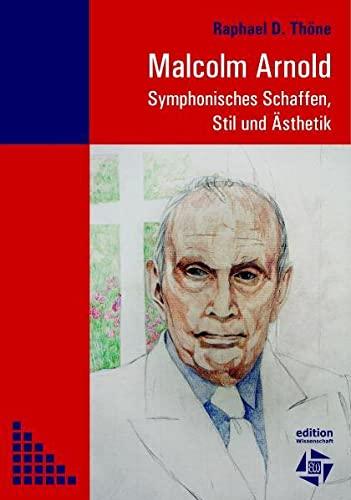 9783937748085: Malcolm Arnold: Symphonisches Schaffen, Stil und �sthetik