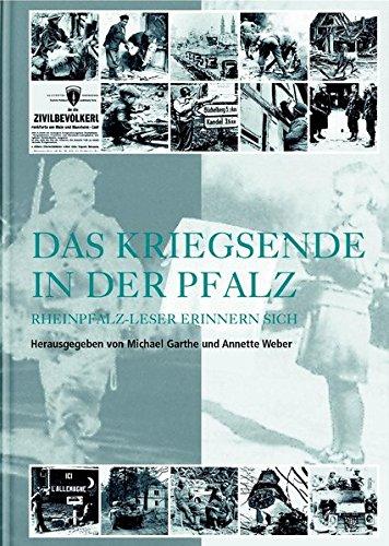 9783937752013: Das Kriegsende in der Pfalz