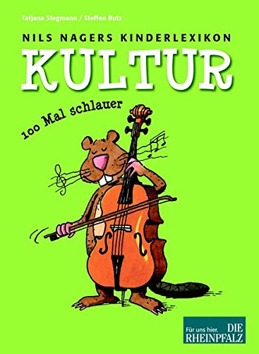 Nils Nagers Kinderlexikon: Kultur: Stegmann, Tatjana