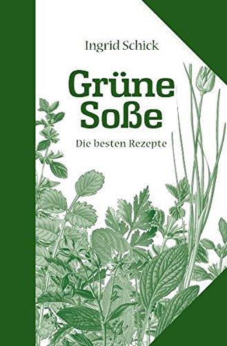 9783937774459: Grüne Soße. Die besten Rezepte